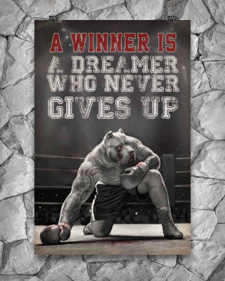 pit bull a winner is a dreamer who never give up boxing poster 3