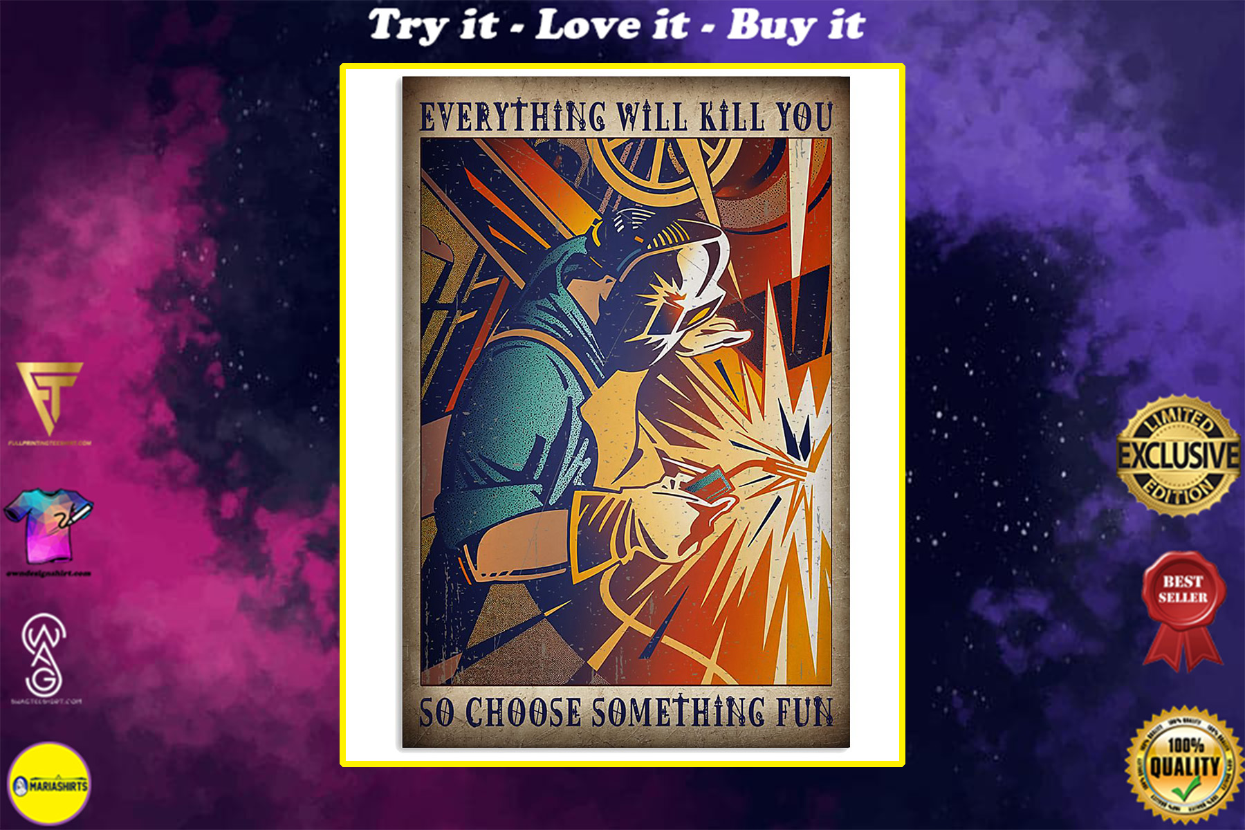 retro welder everything will kill you so choose something fun poster