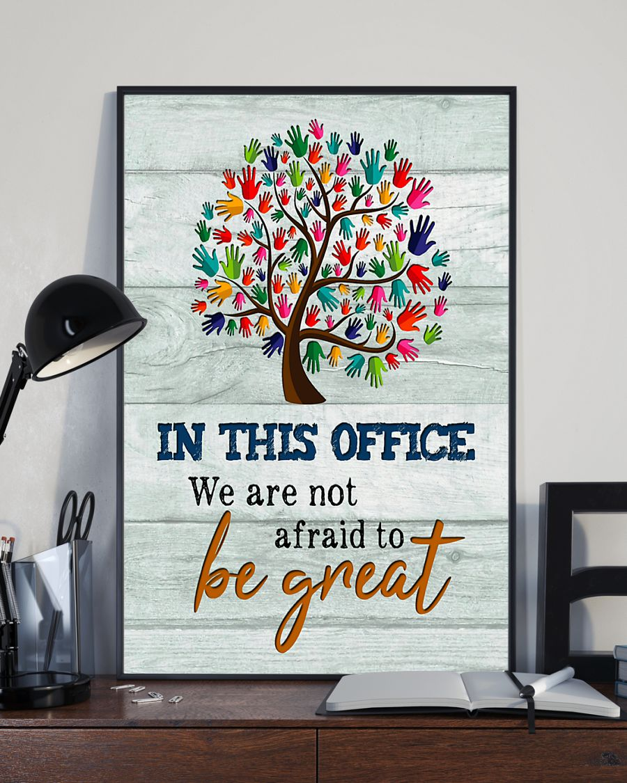 social worker in this office we are not afraid to be great poster 3