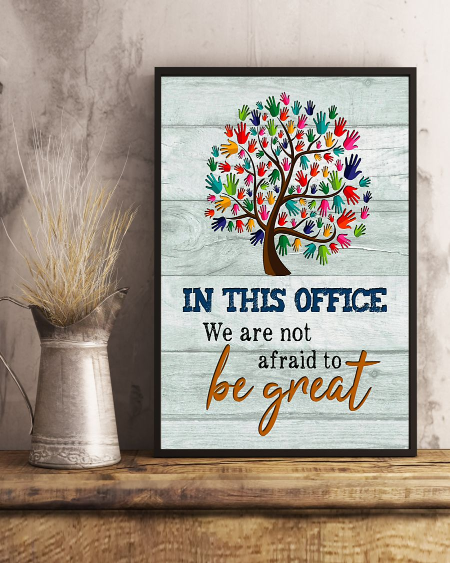 social worker in this office we are not afraid to be great poster 4
