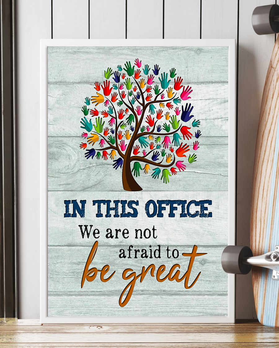 social worker in this office we are not afraid to be great poster 5