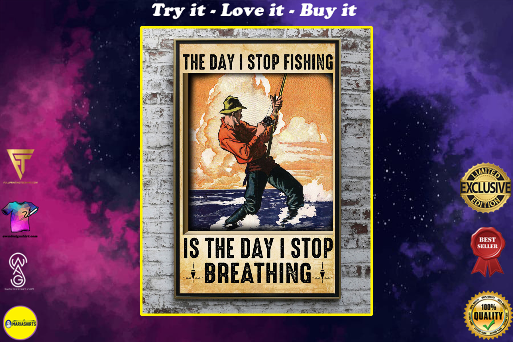 the day i stop fishing is the day i stop breathing poster