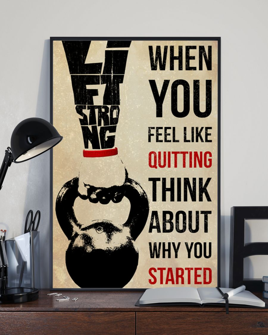 training when you feel like quitting think about why you started poster 3