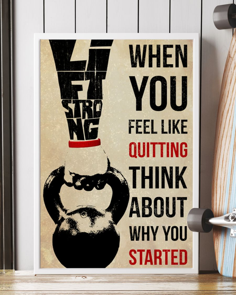 training when you feel like quitting think about why you started poster 5
