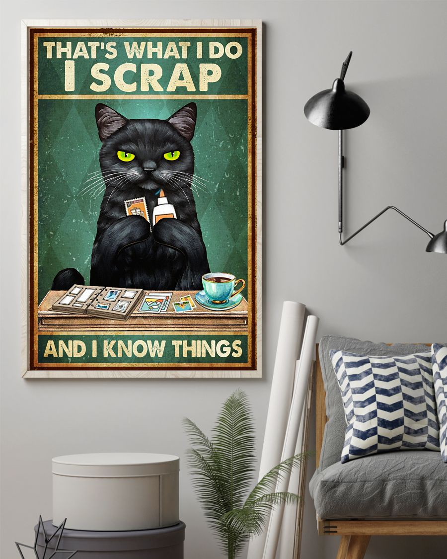vintage cat thats what i do i scrap and i know things poster 2