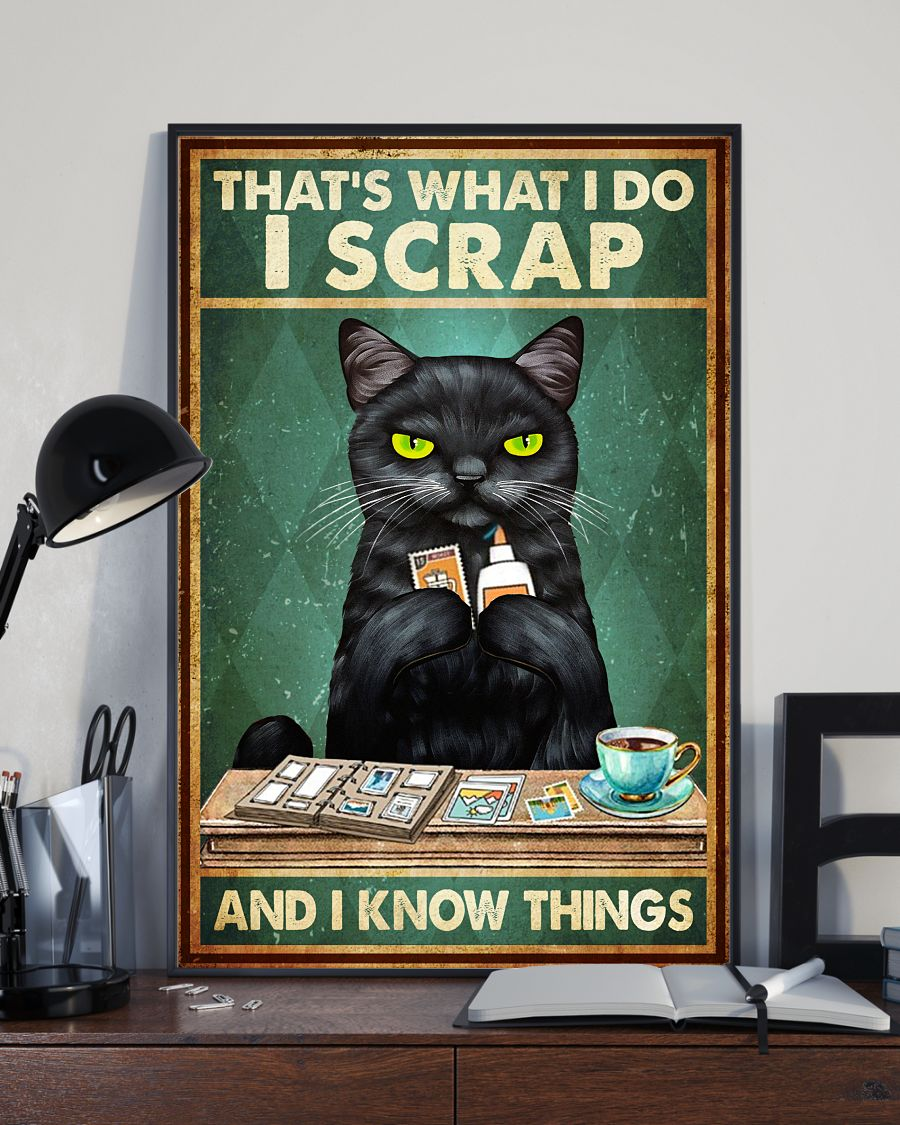 vintage cat thats what i do i scrap and i know things poster 3