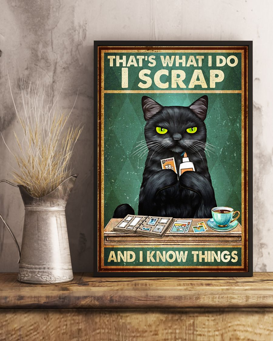 vintage cat thats what i do i scrap and i know things poster 5