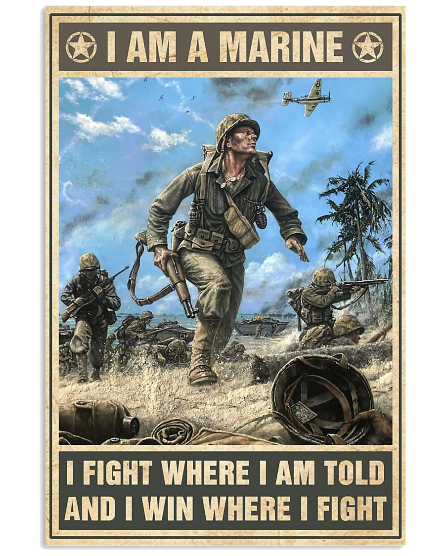 vintage i am a marine i fight where i am told and i win where i fight poster 2