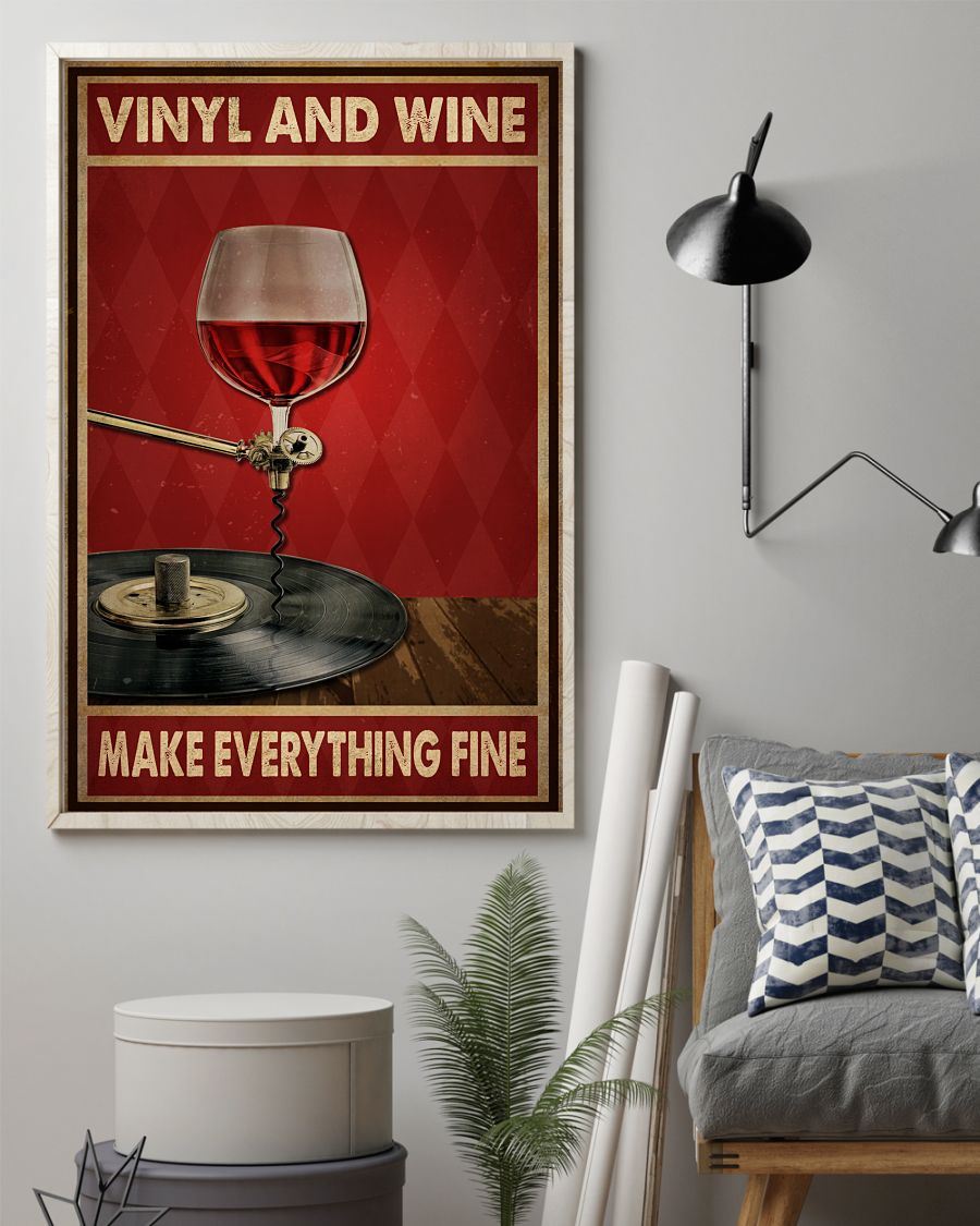 vinyl and wine make everything fine poster 3