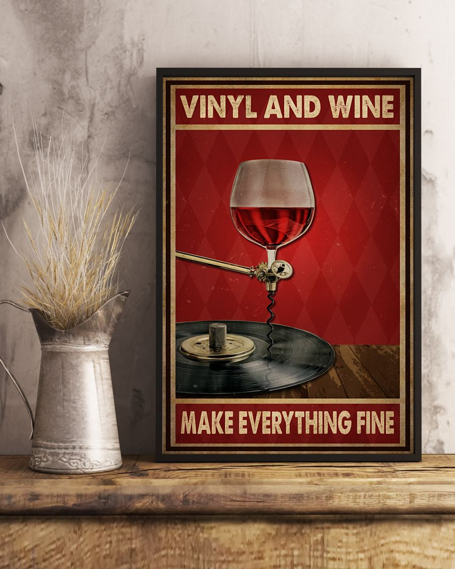vinyl and wine make everything fine poster 4