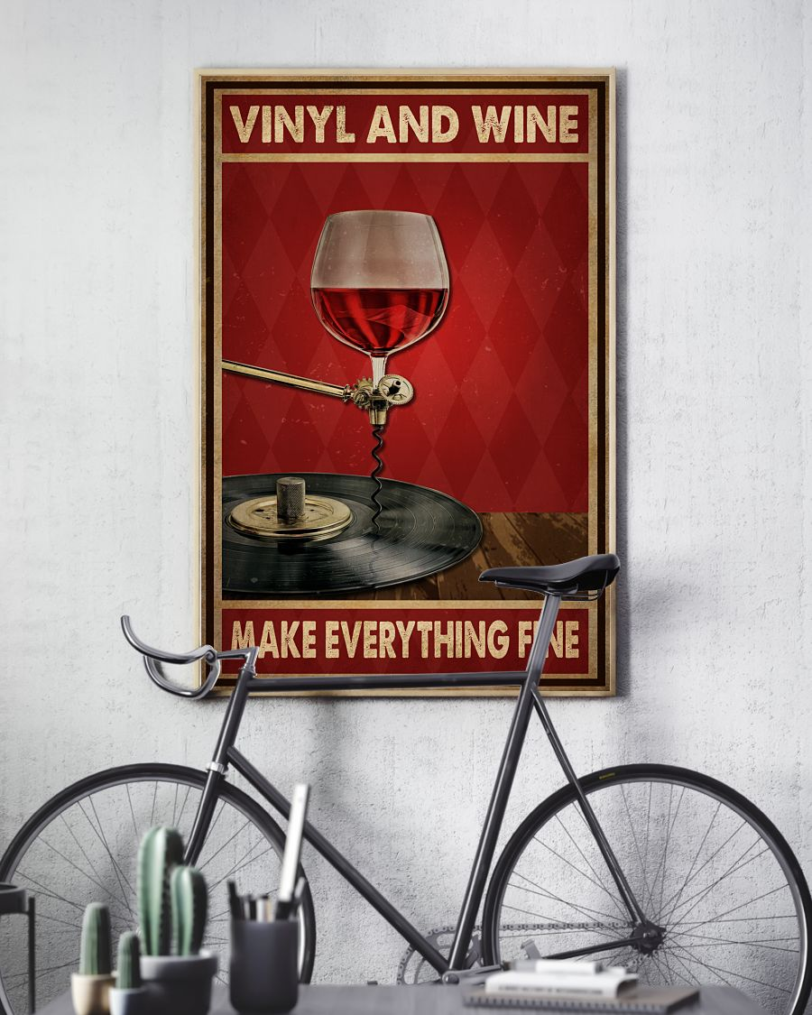 vinyl and wine make everything fine poster 5