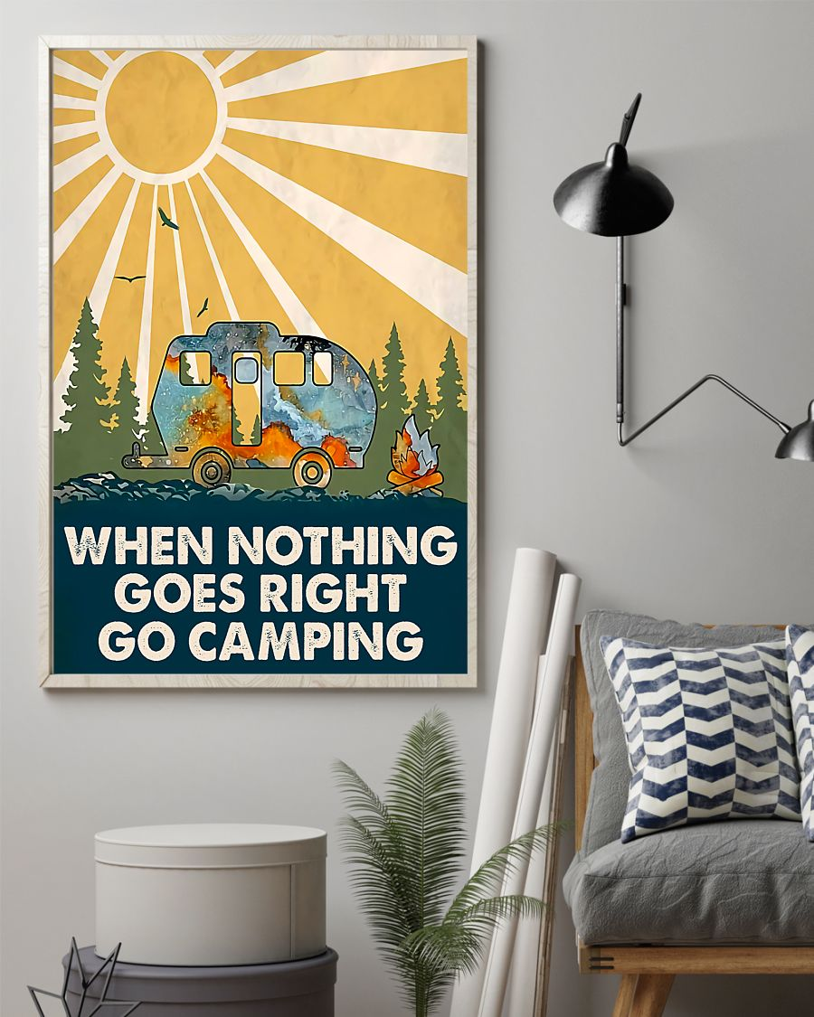when nothing goes right go camping poster 3