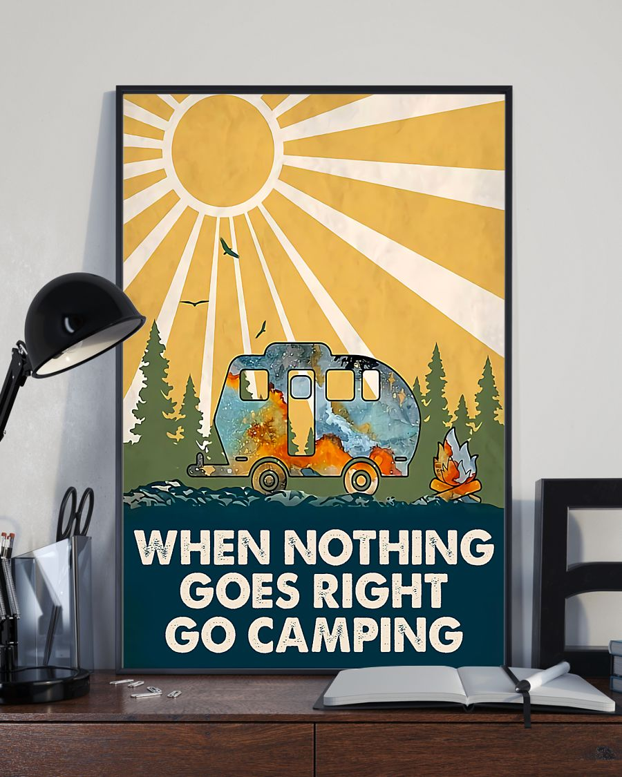 when nothing goes right go camping poster 4