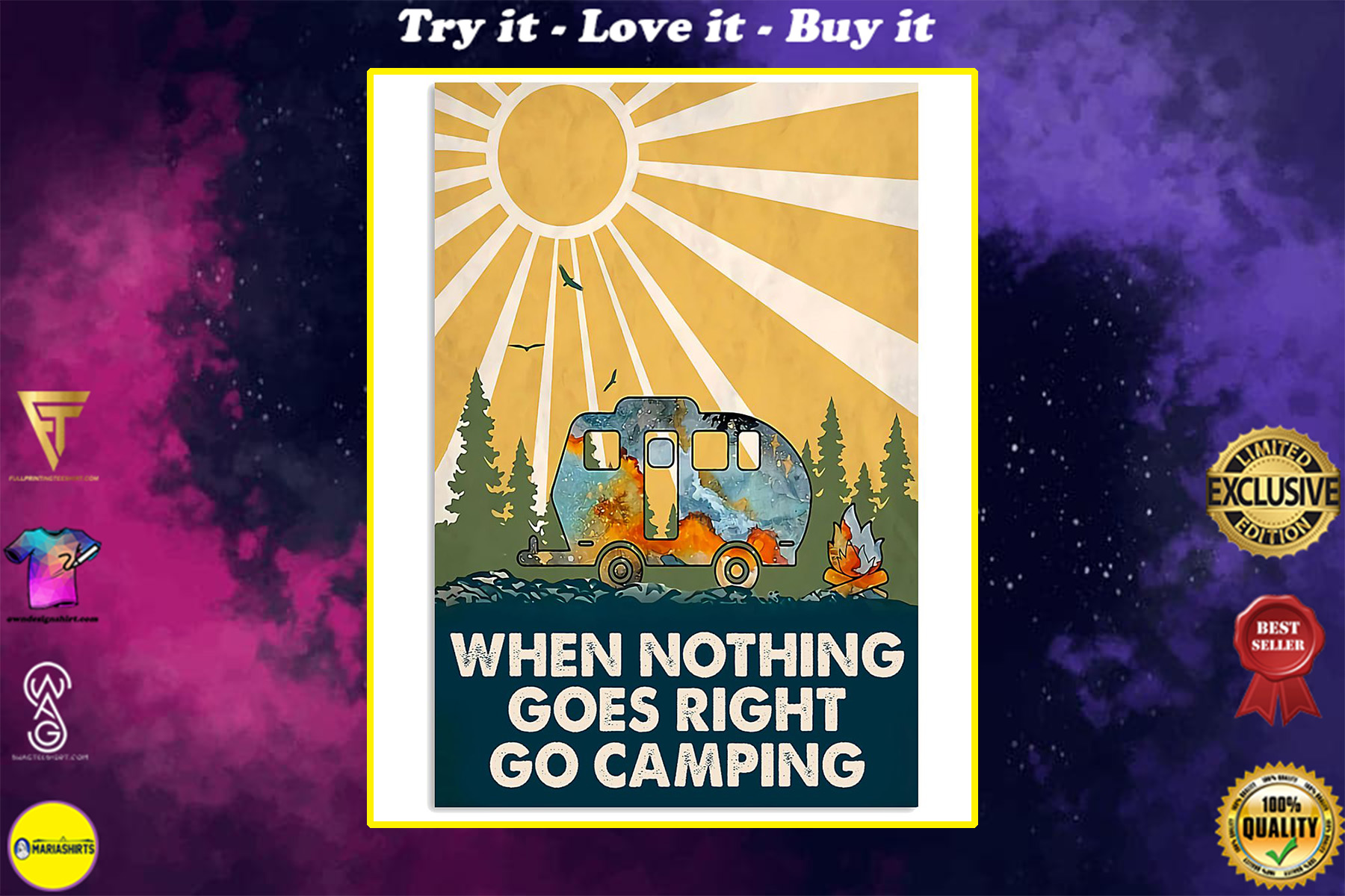 when nothing goes right go camping poster
