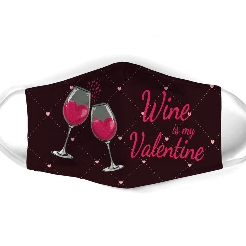 wine is my valentine all over print face mask 1