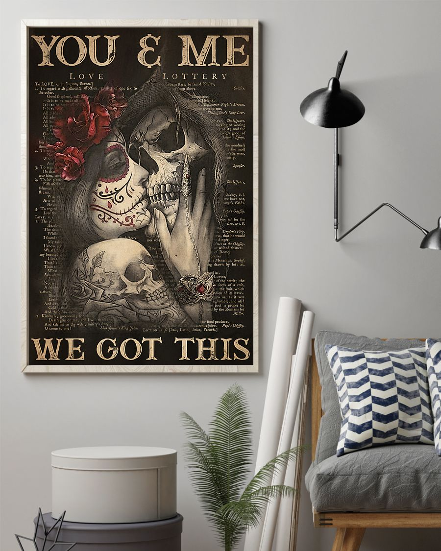 you and me we got this sugar skull couple poster 2