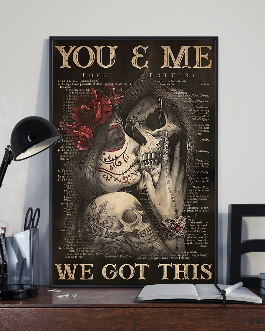 you and me we got this sugar skull couple poster 3