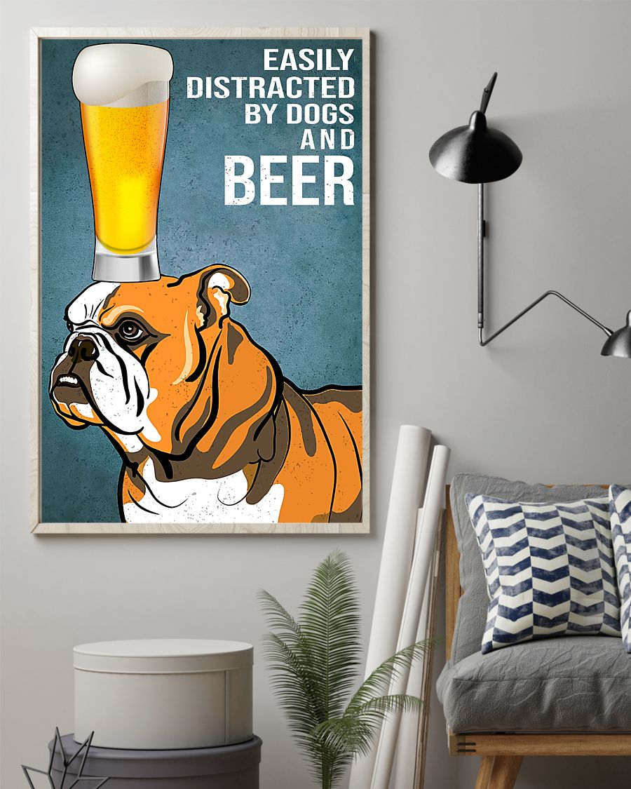 bulldog easily distracted by dogs and beer poster 2