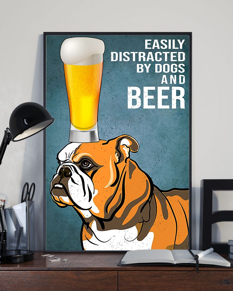 bulldog easily distracted by dogs and beer poster 3