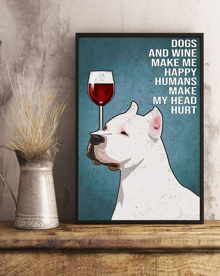 dog american pit bull dogs make me happy humans make my head hurt poster 5