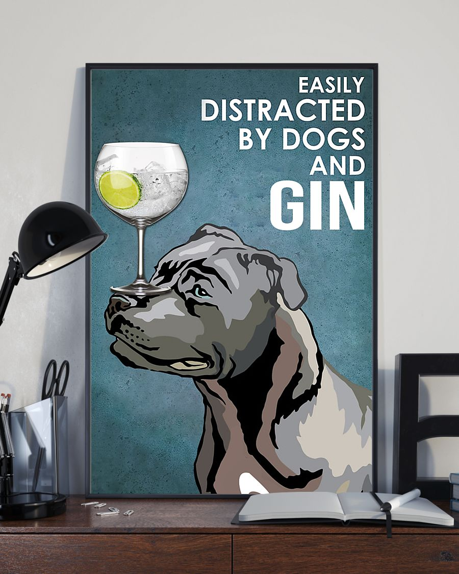 dog blue staffy easily distracted by dogs and gin poster 4