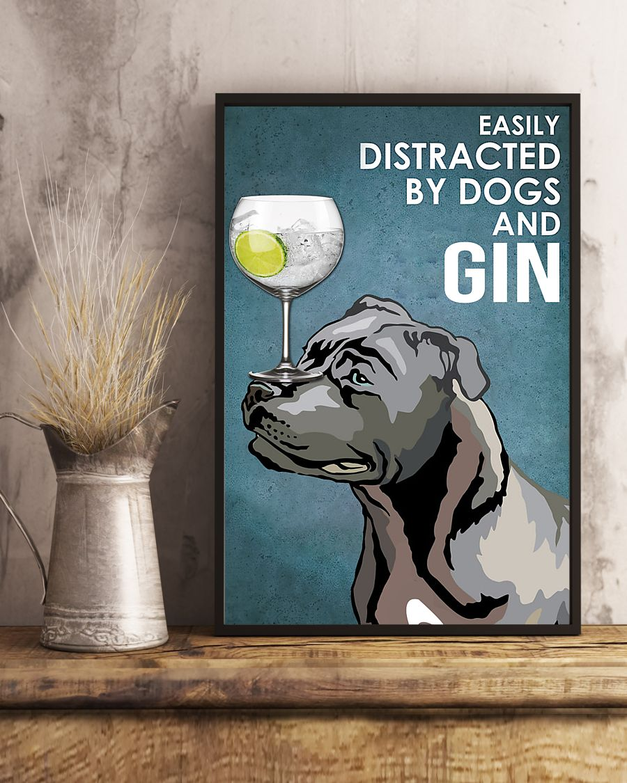 dog blue staffy easily distracted by dogs and gin poster 5