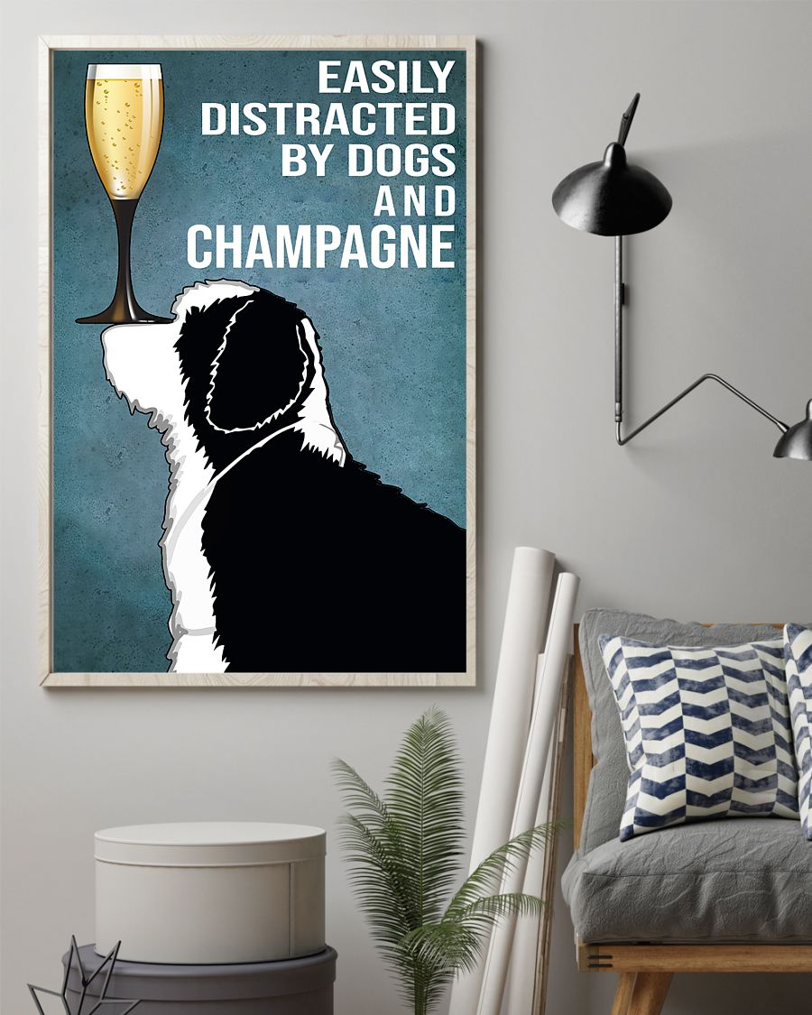 dog lover easily distracted by dogs and champagne poster 2