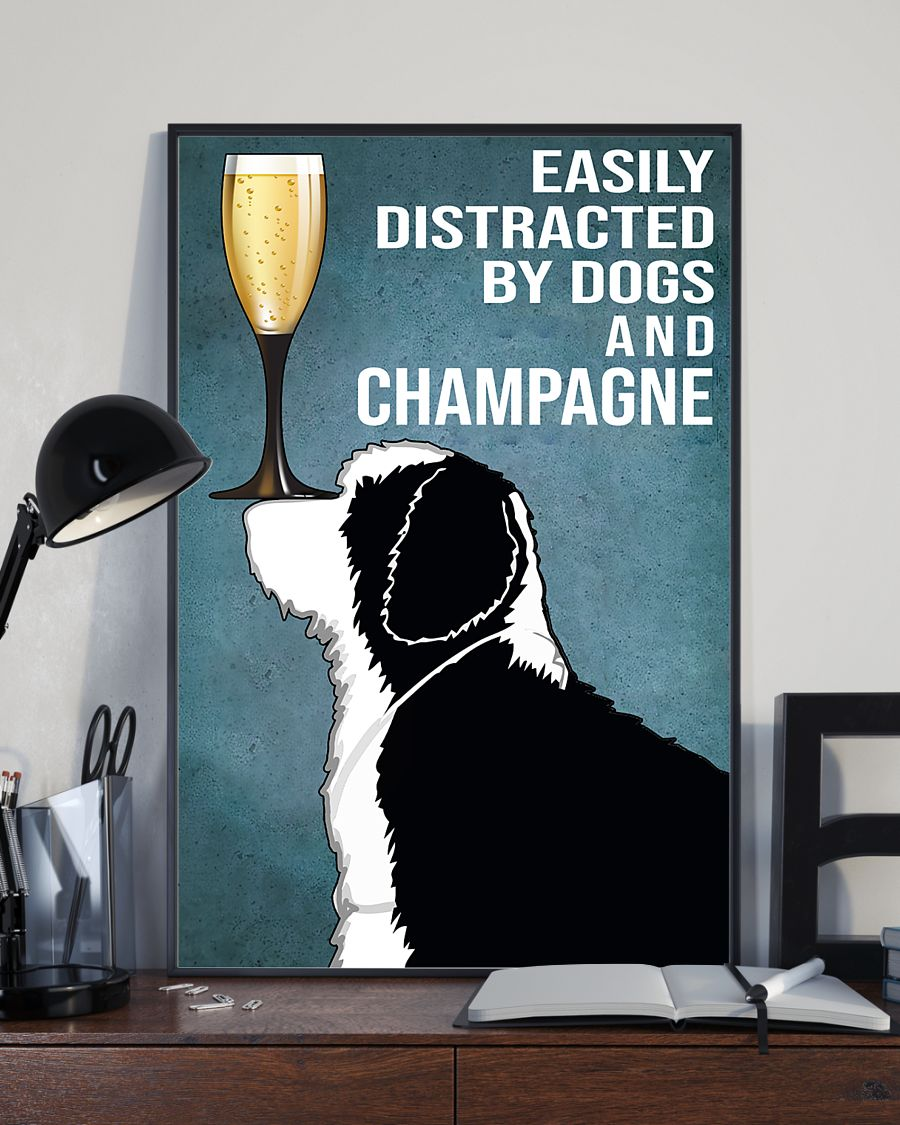 dog lover easily distracted by dogs and champagne poster 3
