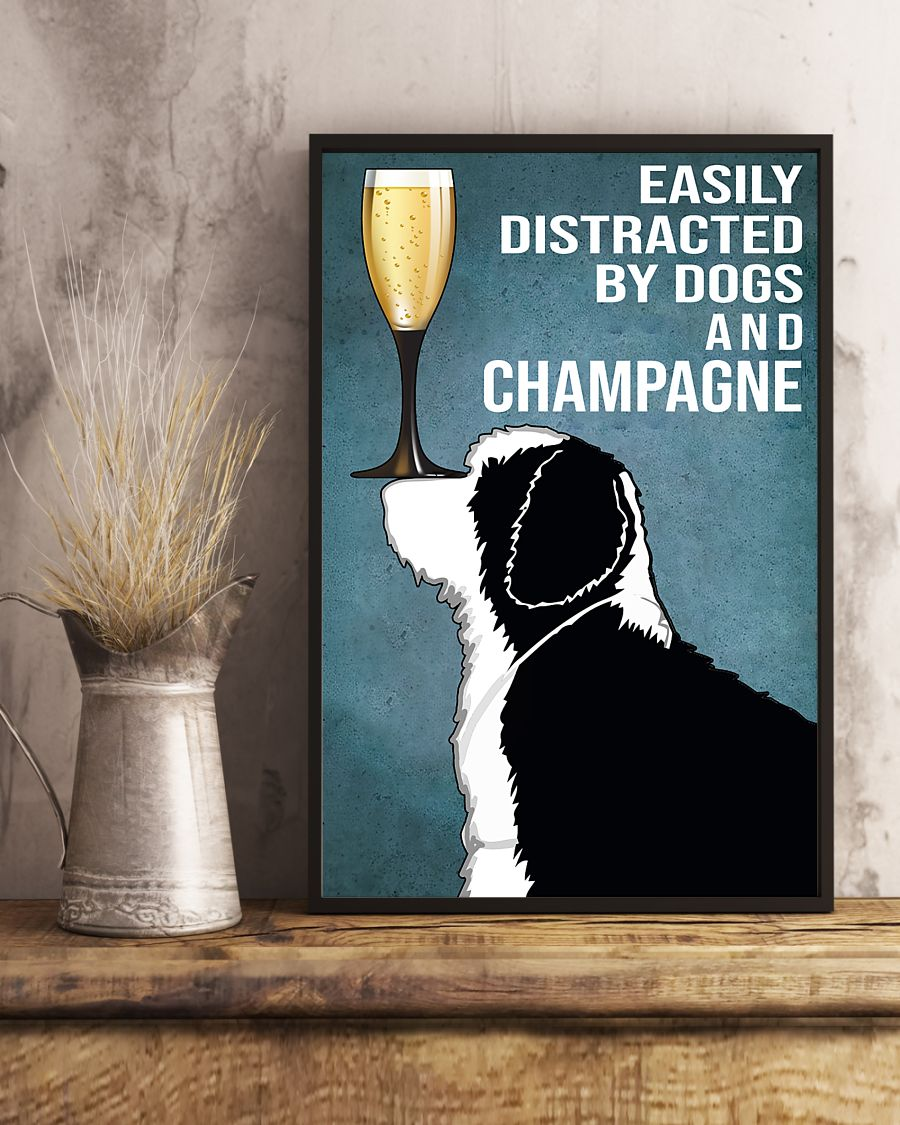 dog lover easily distracted by dogs and champagne poster 5