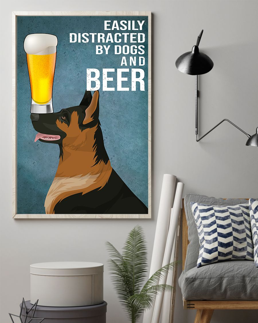 german shepherd easily distracted by dogs and beer poster 2