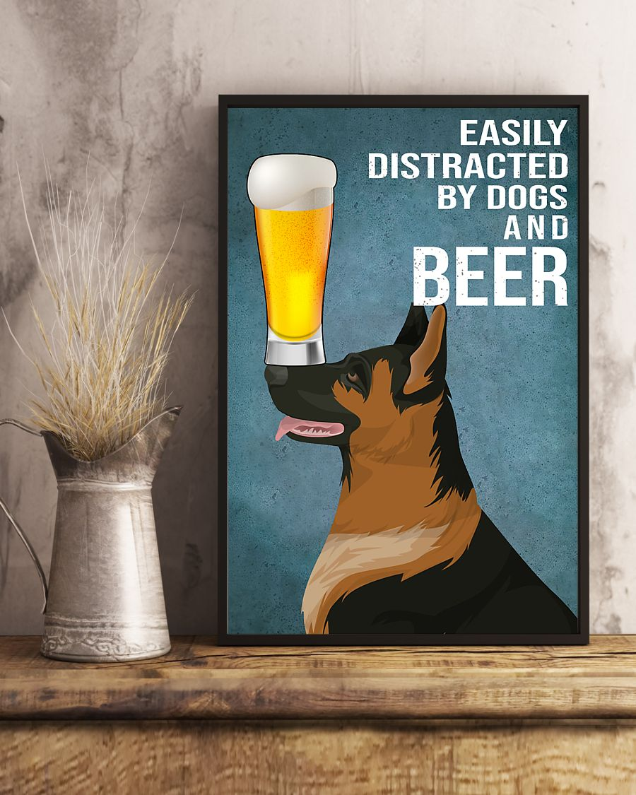 german shepherd easily distracted by dogs and beer poster 5