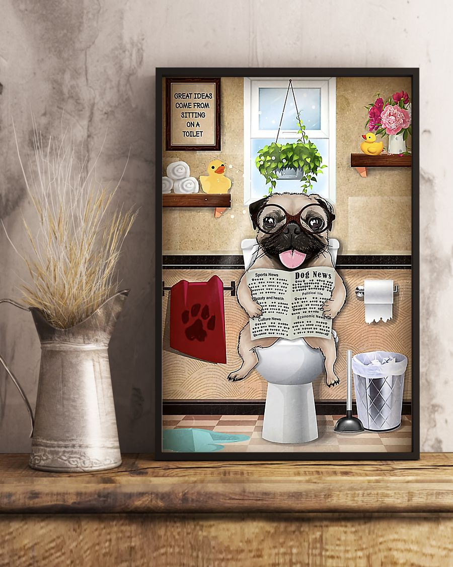 pug sitting on toilet great ideas poster 5