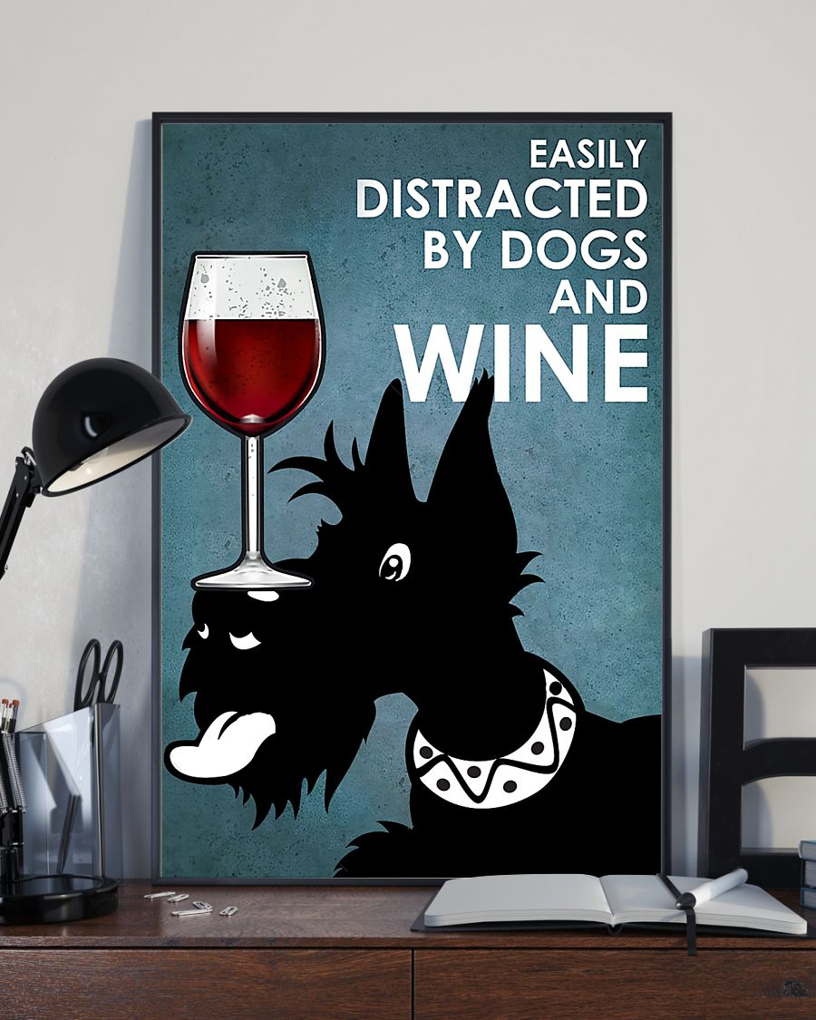 small black terrier easily distracted by dogs and wine poster 4