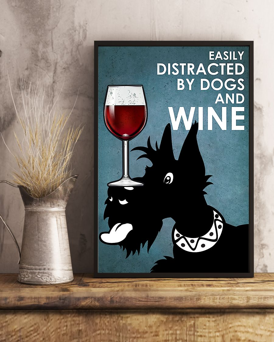 small black terrier easily distracted by dogs and wine poster 5