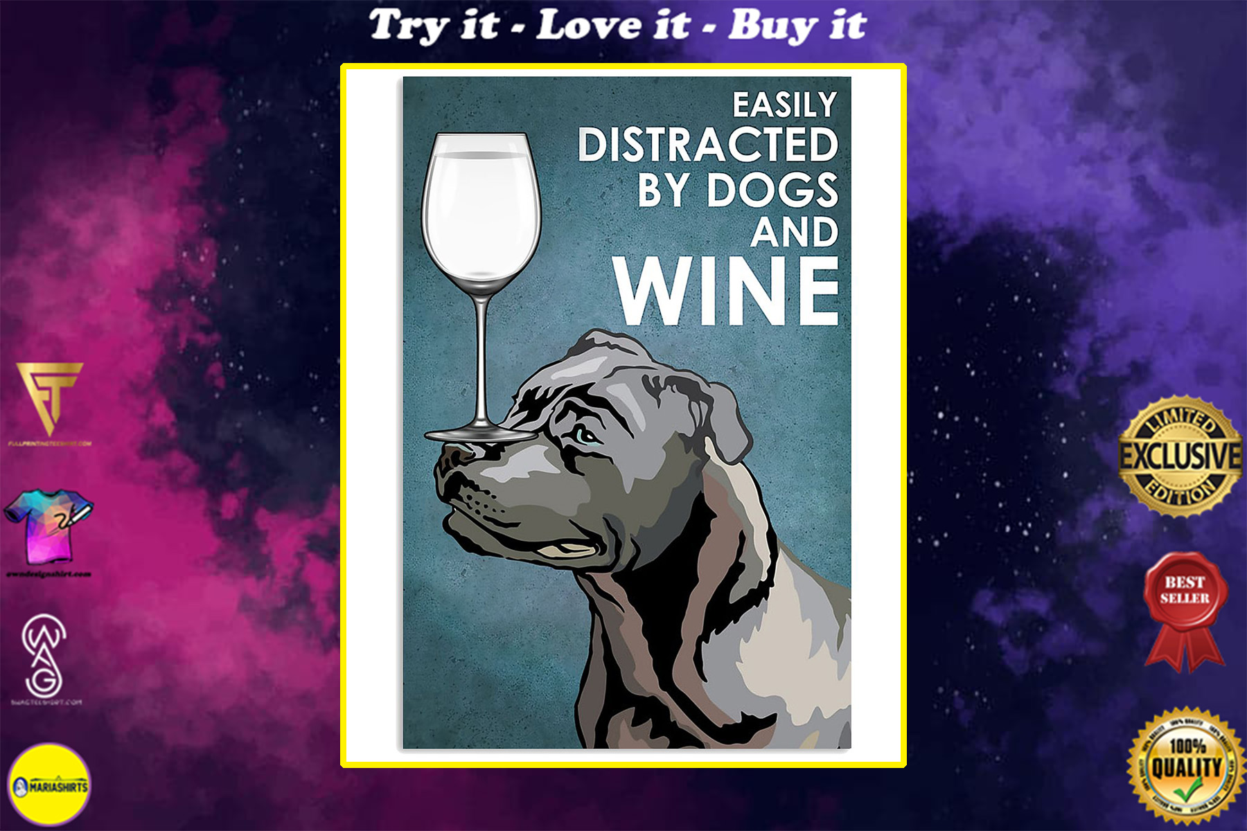 staffordshire bull terrier easily distracted by dogs and wine poster