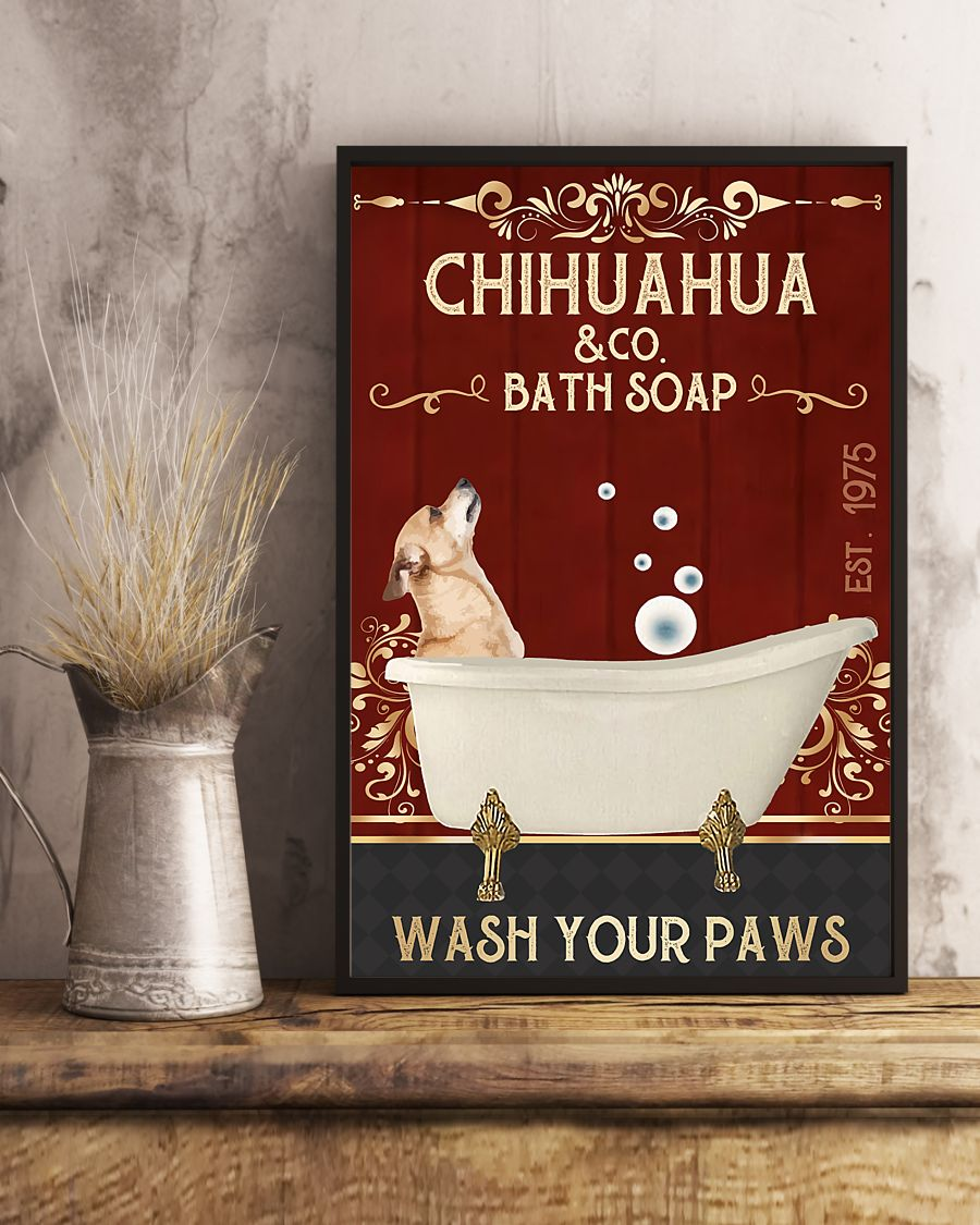 vintage dog chihuahua company bath soap wash your paws poster 5