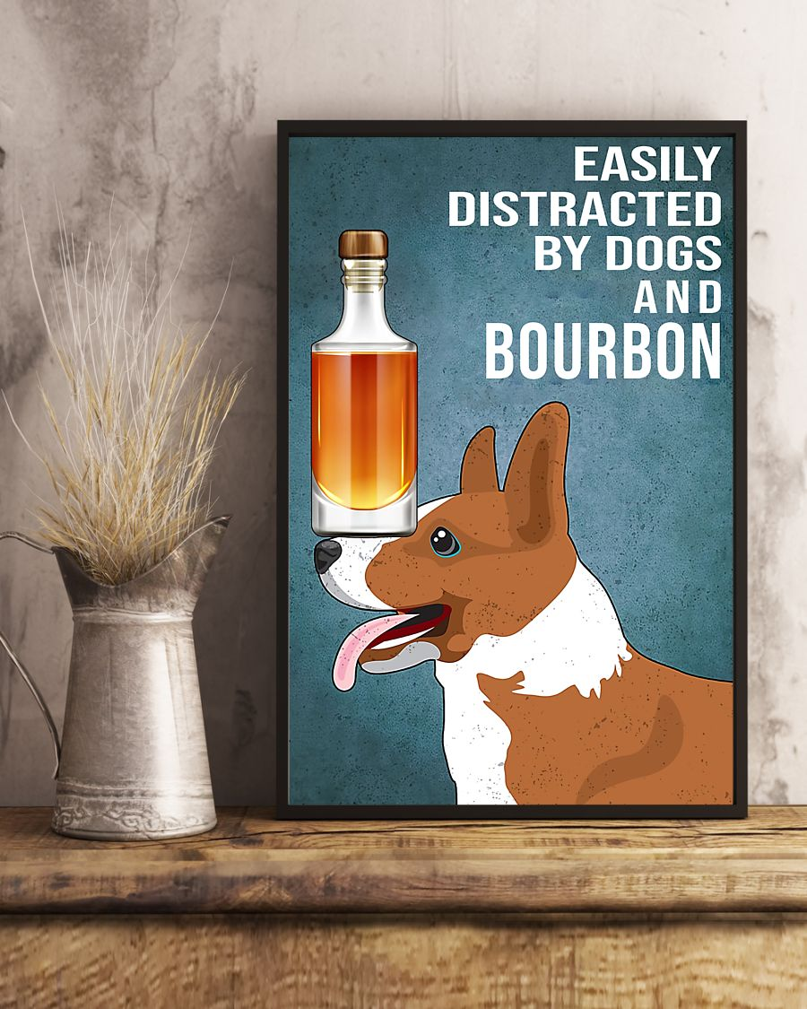 vintage dog corgi easily distracted by dogs and bourbon poster 5