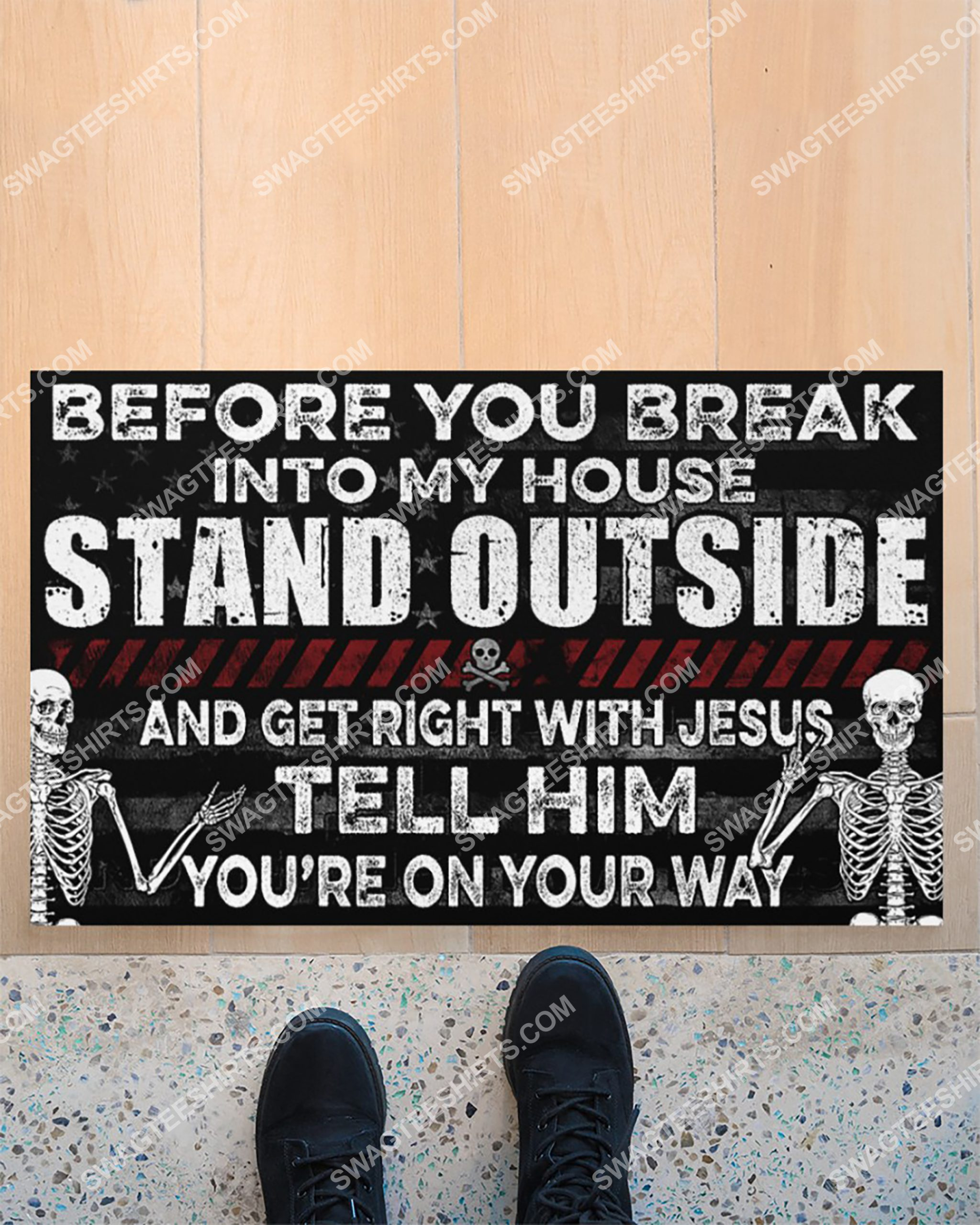 skull before you break into my house stand outside and get right with Jesus doormat 5(1)