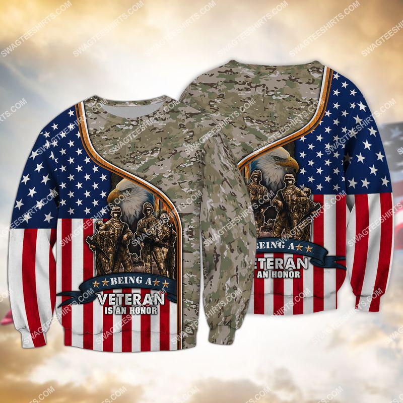 being a veteran is an honor veterans day full print sweatshirt 1