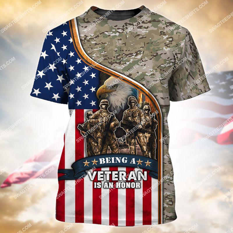 being a veteran is an honor veterans day full print tshirt 1