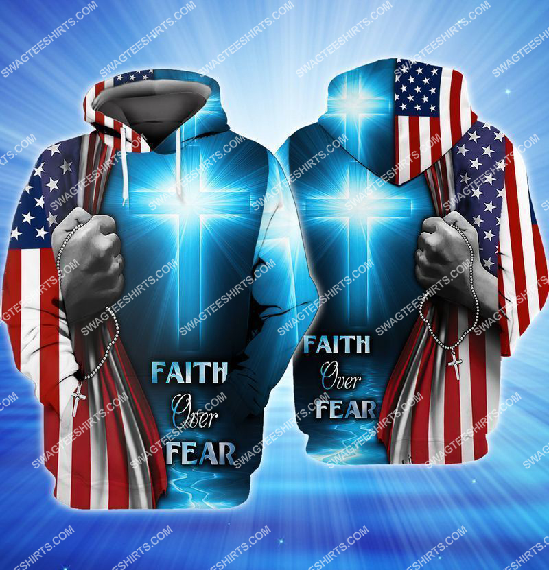 believe in God faith over fear full print hoodie 1