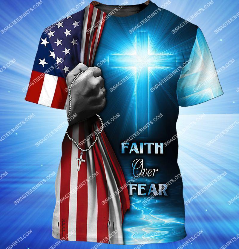 believe in God faith over fear full print tshirt 1