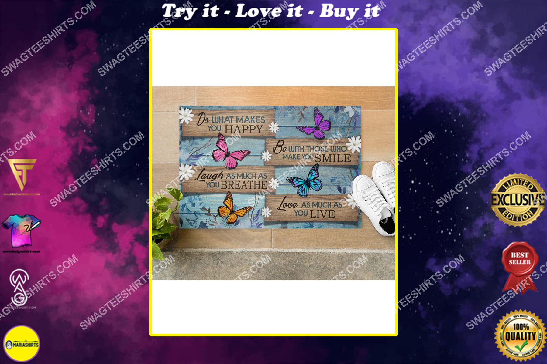 butterfly do what makes you happy love as much as you love doormat