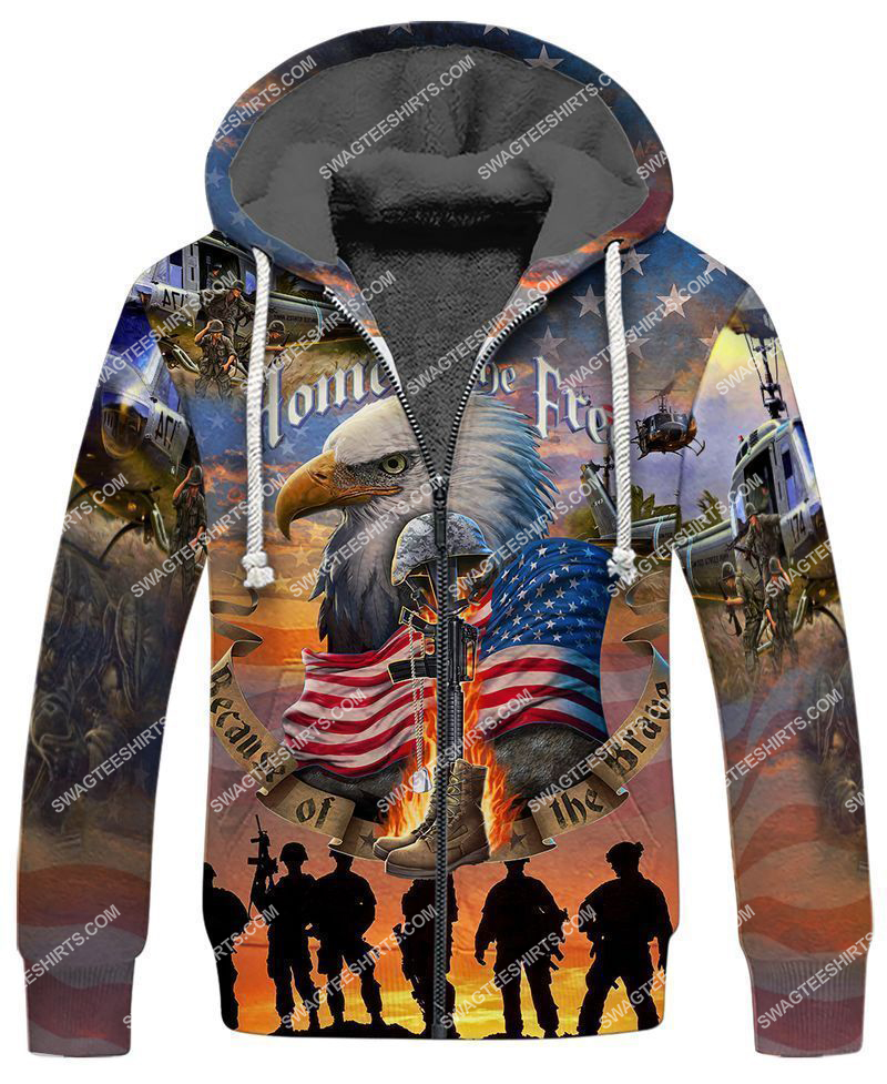home of the free because of the brave full print fleece hoodie 1