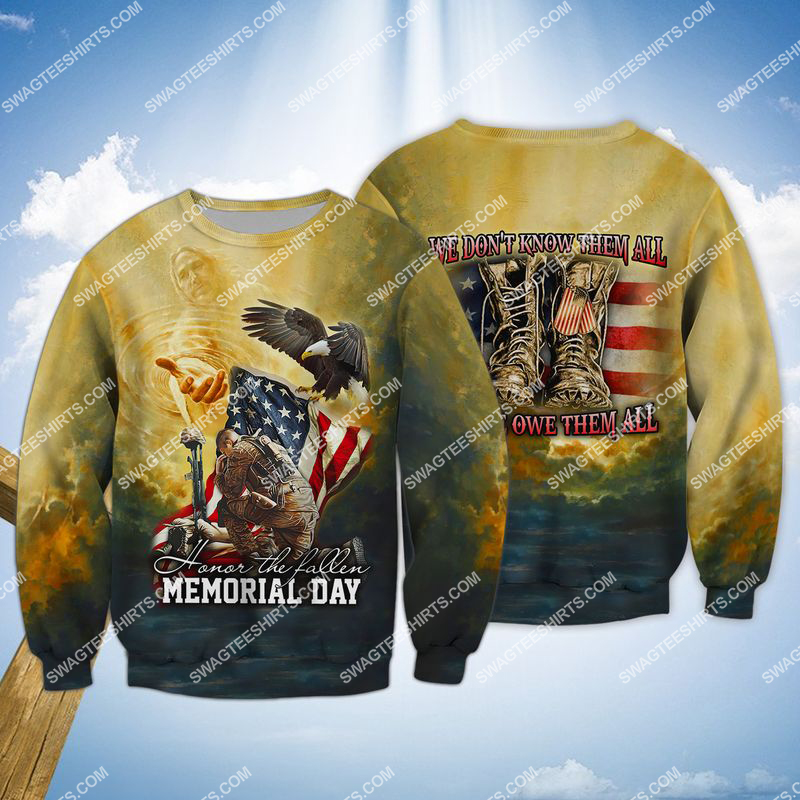 veterans day we don't know them all but we owe them all full print sweatshirt 1