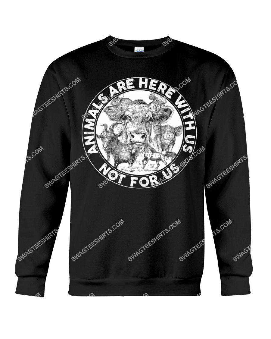 cows and pigs animals are not here for us save animals sweatshirt 1