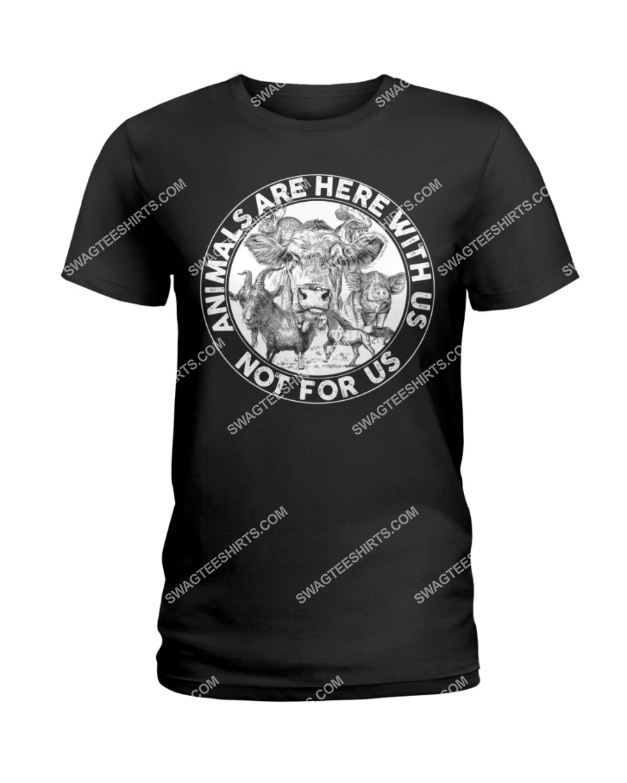 cows and pigs animals are not here for us save animals tshirt 1
