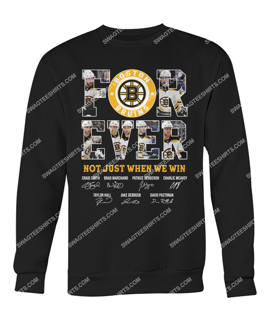 forever not just when we win nhl boston bruins signatures sweatshirt 1