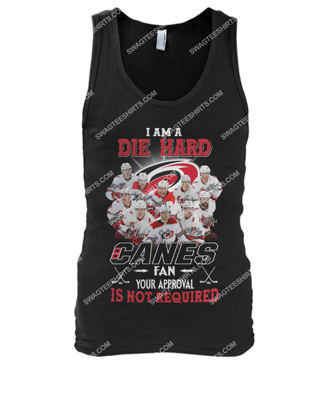 i am die hard fan your approval is not required carolina hurricanes tank top 1
