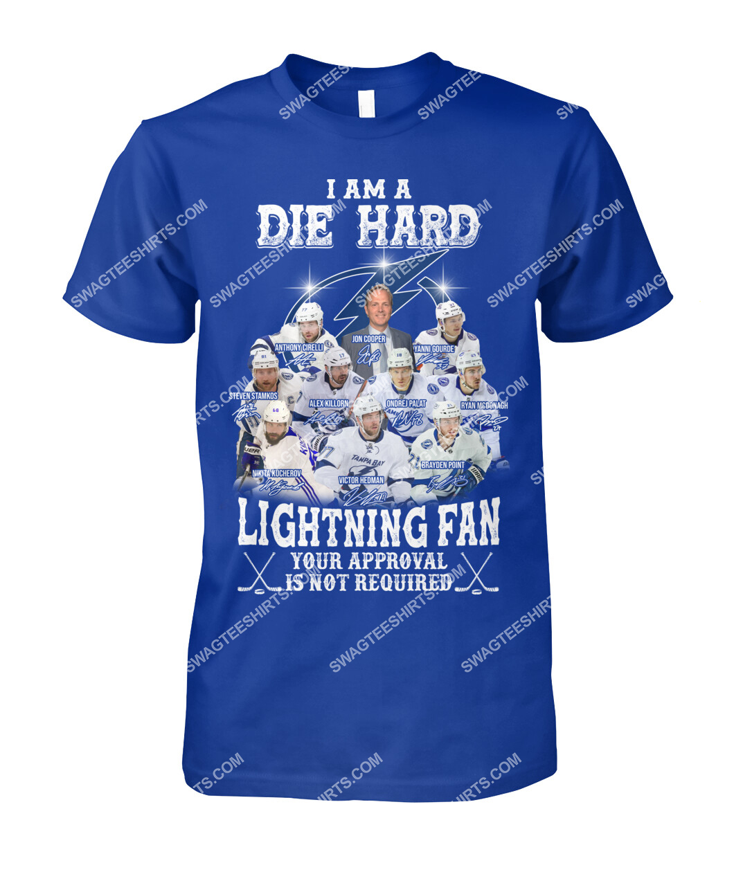 i am die hard lighting fan your approval is not required tampa bay lightning tshirt 1